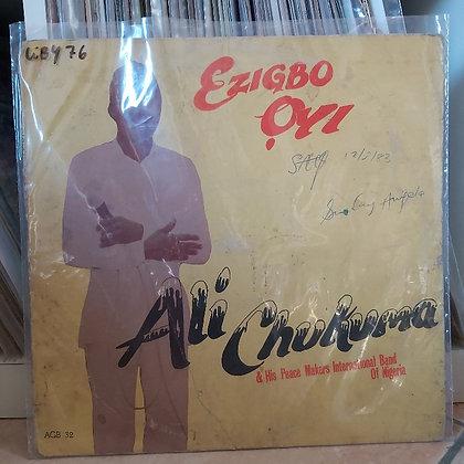 Ali Chukuma & His Peacemakers International Band Of Nigeria – Ezigbo Ọyi