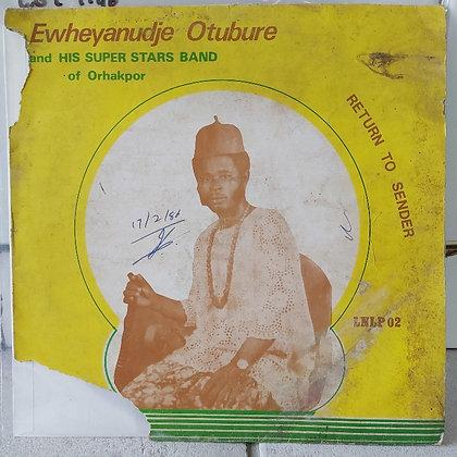 Ewheyanudje Otubure And His Star Band Of Orhakpor [Lider Limited]
