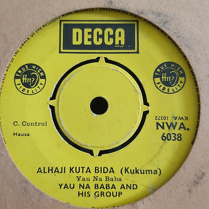 Yun Na Baba & His Group - Alhaji Lawandi Tobacco [Decca] NWA 6038