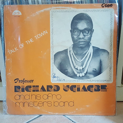 Professor Richard Ugiagbe And His Afro Ministers Band ‎– Talk Of The Town
