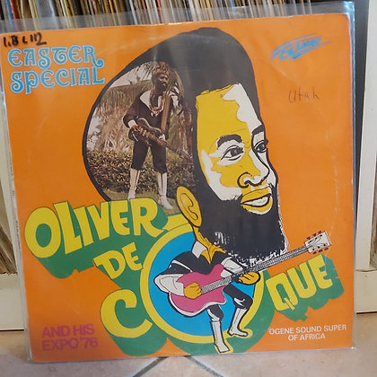 Oliver De Coque And His Expo '76 (Ogene Sound Super Of Africa) – Easter Special