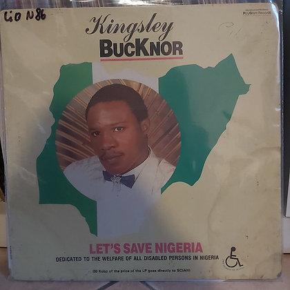 Kingsley Bucknor – Let's Save Nigeria [KAB]