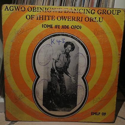 Agwo Obinigwe Dancing Group - Ome Ife Jide Ofo [Emelu]