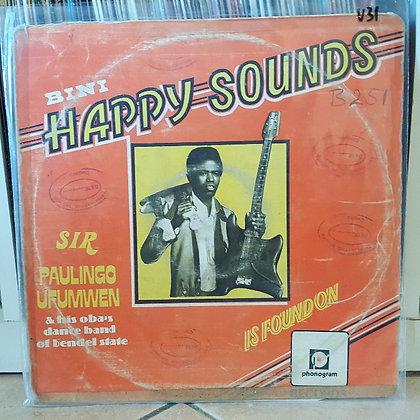 Sir Paulingo Ufumwen & His Oba´s Dance Band Of Bendel State* – Bini Happy Sound