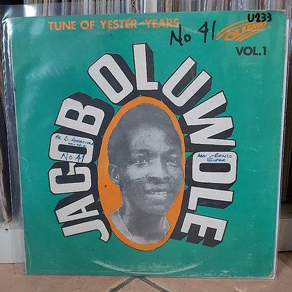Jacob Oluwole & His Bonanza Rhythm Band – Vol. 1 - Tune Of Yester-Years