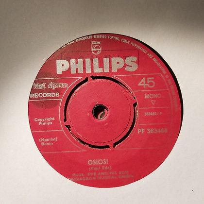 Paul Ede & His Edo Orisiagbon Musical Union - Osiosi [Philips]