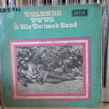 Orlando Owoh & His Omimah Band [Decca]