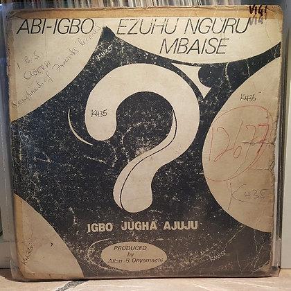 Igbo jugha Ajuju - Abi-Igbo Ezuhu Nguru Mbaise [Fireworks]