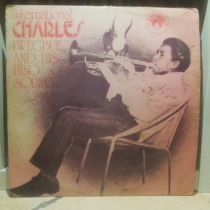 International Charles Iwegbue And His Hino Sound [Afrodisia]