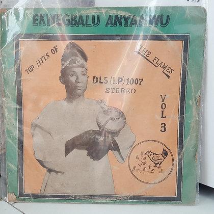 Ekwegbalu Anyanwu - Vol 3 [Flames]