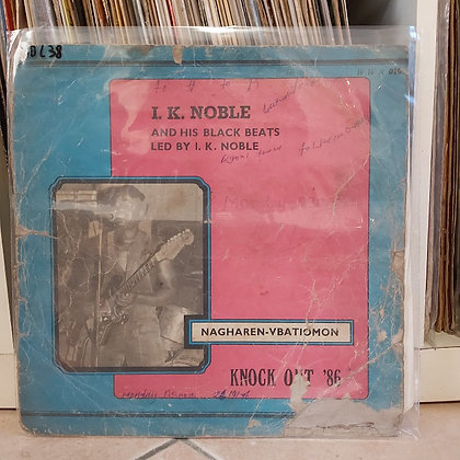 I. K. Noble & His Black Beats – Nagharen-Vbatiomon Knock Out ´86