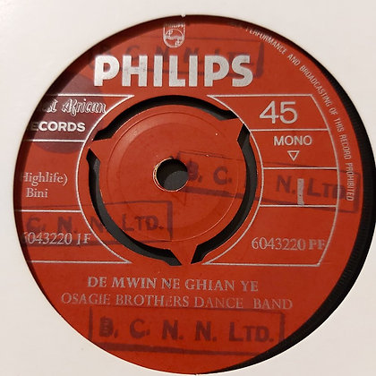 Osagie Brothers Dance Band - De Mwin Ne Ghian Ye [Philips]