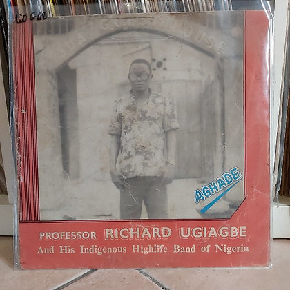 Professor Richard Ugiagbe And His Indigenous Highlife Band Of Nigeria – Aghade