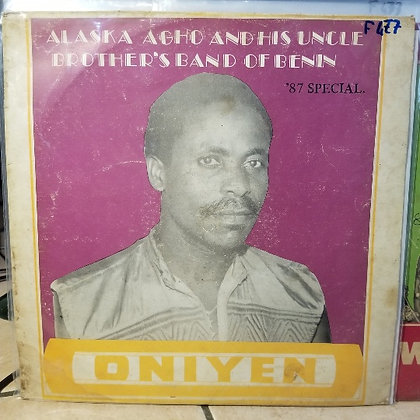 Alaska Agho And His Uncle Brothers Band Of Benin – Oniyen [Why Worry]