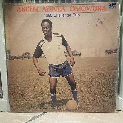Akeem Ayinla Omowura - 1985 Challenge Cup [Afrodisia]