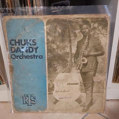 Chuks Dandy Orchestra – Chuks Nwamama International [RTS]