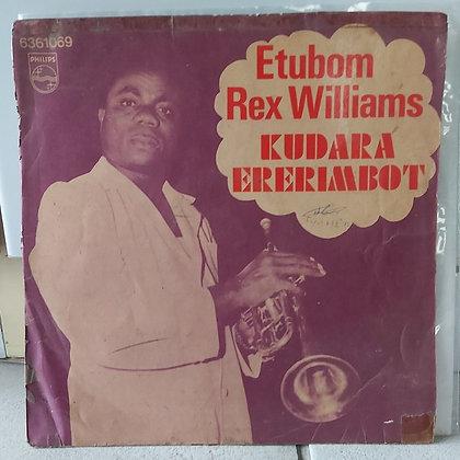 Etubom Rex Williams & His Nigerian Artistes – Kudara Ererimbot [Philips]