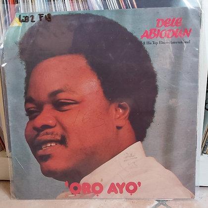 Dele Abiodun & His Top Hitters International – Oro Ayo [Adawa Super Records ]