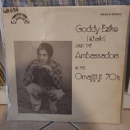 Goddy Ezike (Kaki) And The Ambassadors In His Omajiji '70's [Namaco]