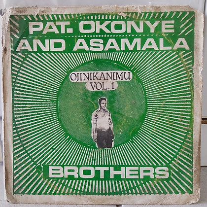 Pat. Okonye And Asamala Brothers – Ojinikanimu Vol.1 [Agbefe Records]