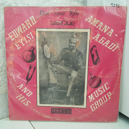 Edward Eyisi Amana-Agadi & His Music Group [Emelu Records]