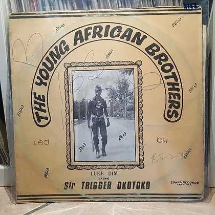 Young African brothers - Sir Trigger Okotoko [Zonna Records]