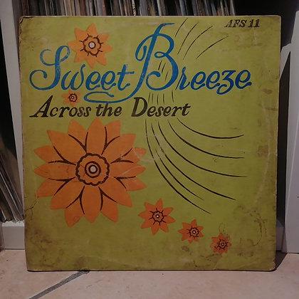 Sweet Breeze – Across The Desert [Feathers]