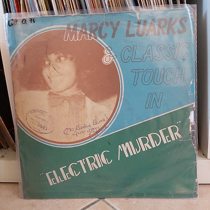 Marcy Luarks & Classic Touch ‎– Electric Murder [ Dine-O-Mite Records ‎– DM 001]