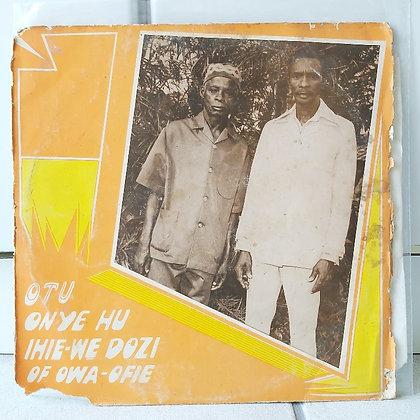 Otu Onye Hu Ihie-We Dozi Of Owa-Ofie [Son Of Man]