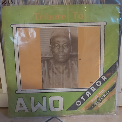 Otabor & His Cultural Group - Tribute To Awo [Akpolla]
