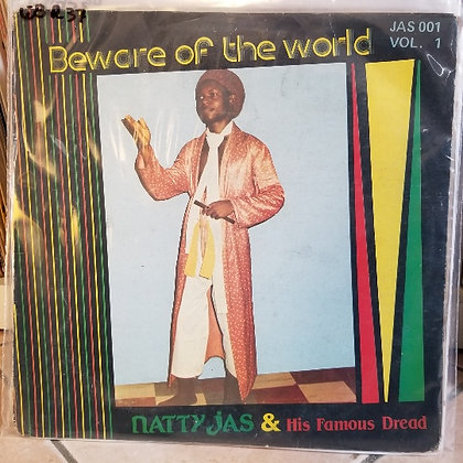 Natty Jas & His Famous Dread - Beware Of The World [Jas Records]