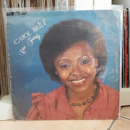 Carol Bridi – One Family [ Otto Records – OTL 001]