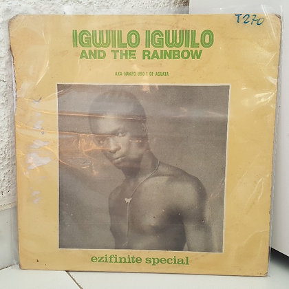 Igwilo Igwilo And The Rainbow – Ezifinite Special [Foss]