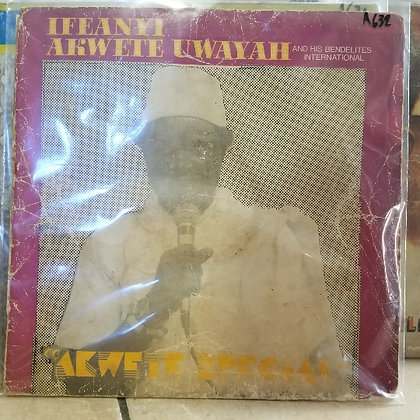 Ifeanyi Akwete Uwayah And His Bendelites International Band – Akwete Special