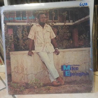 Gentleman Mike Ejeagha & His Premier Dance Band – Jaa'm Mma Na Ndu [Polydor]