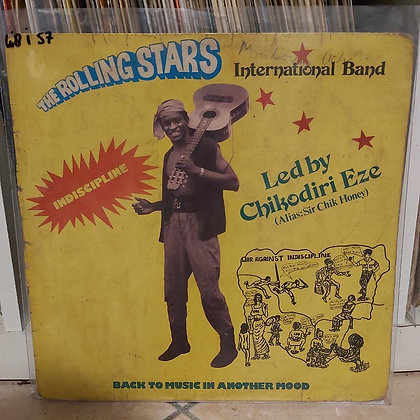The Rolling Stars International Band - Indiscipline [Chikendas Records]