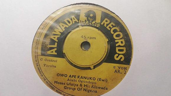 Moses Olaiya & His Alawada Group - Owo Ape Kankuko (Ewi) [Alawada] Yoruba