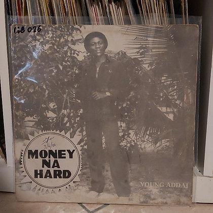 Young Addai – Money Na Hard [Jomo]