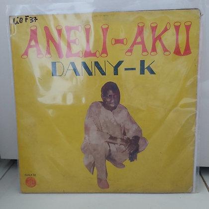 Danny-K - Aneli-Akii [Ojikutu Records]