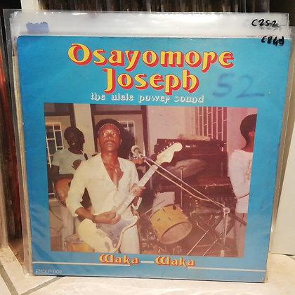 Osayomore Joseph And The Ulele Power Sound – Waka Waka [Emotan – EMOLP 003]