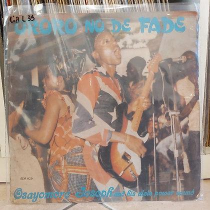 Osayomore Joseph And His Ulele Power Sound – Ororo No De Fade [Supremedisk]