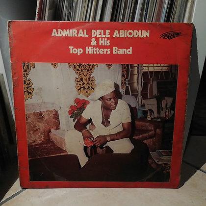 Admiral Dele Abiodun & His Top Hitters Band [Olumo]