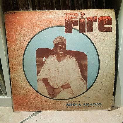 Shina Akanni & His African Fuji Natural Kings - Fire [Jolaosho Records]