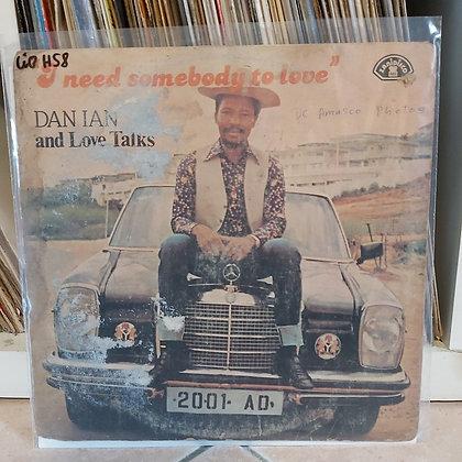 Dan Ian And Love Talks – I Need Somebody To Love [Zanidisco]