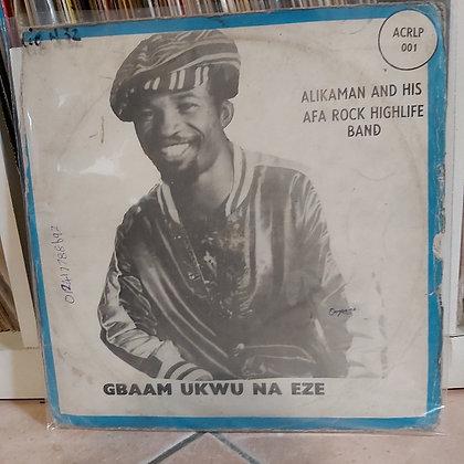 Alikaman & His Afa Rock Highlife Band – Gbaam Ukwu Na Eze [Achatco Records]