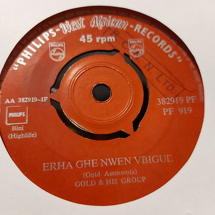 Gold & His Group - Erha Ghe Nwen Vbigue [Philips]