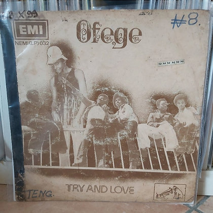 Ofege – Try And Love [Emi]