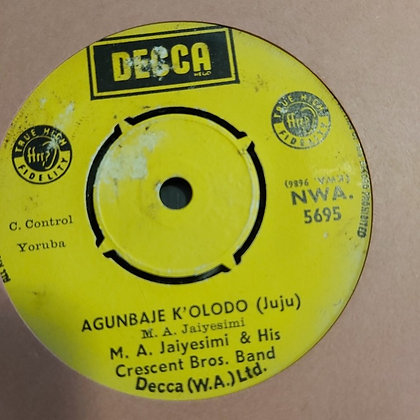 M.A. Jaiyemi & His Crescent Brothers - Mundiya Loju [Decca] Nwa 5695
