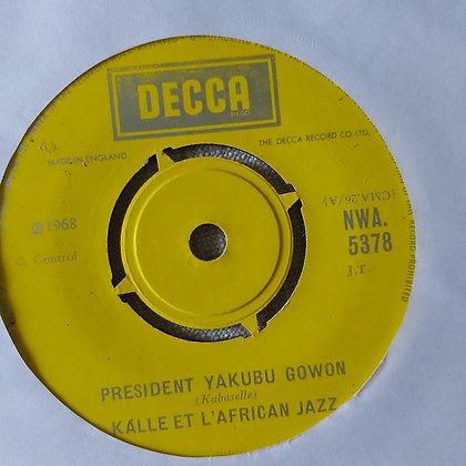 Kalle Et L'African Jazz - President Yakubu Gowon [Decca]