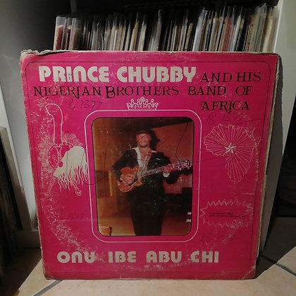 Prince Chubby & His Nigerian Brothers Band - Onu Ibe Abu [Abu Records]